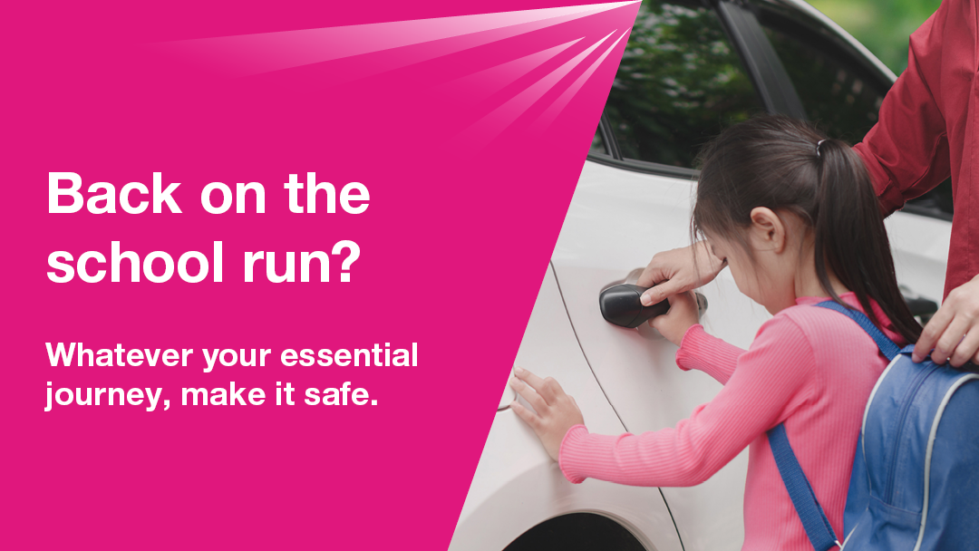 Now that restrictions are easing, are you back on the school run?